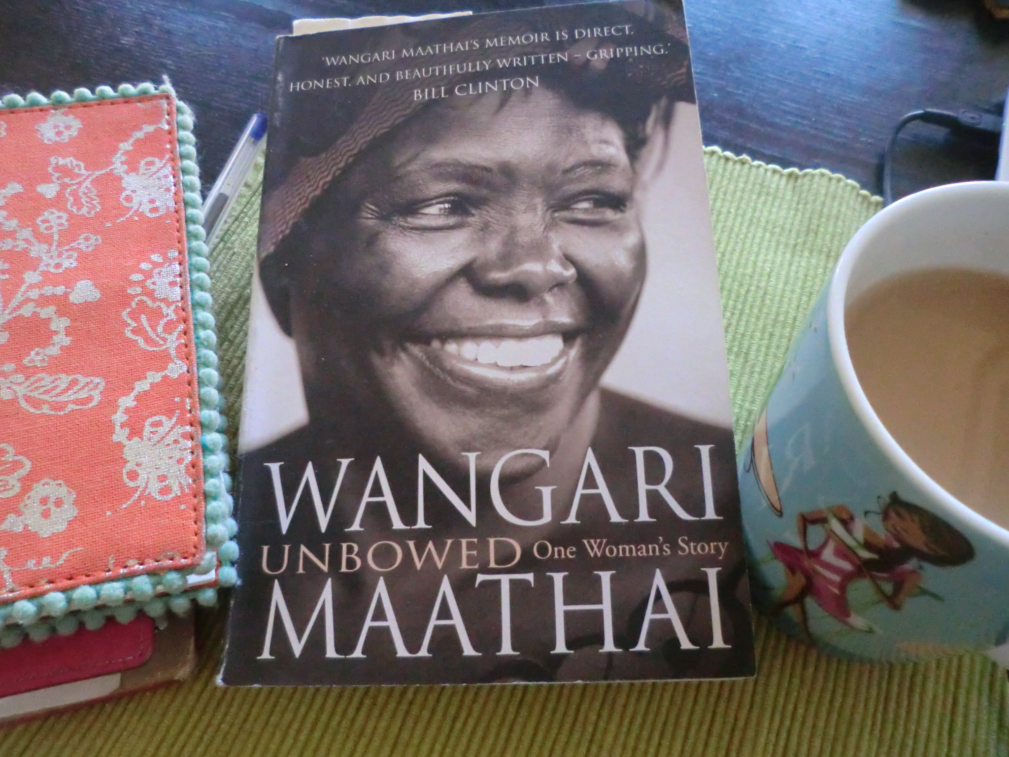 unbowed a memoir wangari maathai Wangari maathai's memoir is direct, honest, and beautifully written - a gripping account of modern africa's trials and triumphs, a universal story of courage, persistence, and success against great odds in a noble cause.