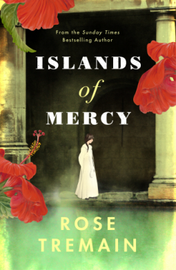 Islands of Mercy Rose Tremain
