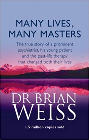 Same Soul Many Lives Many Masters Past Lives Brian Weiss