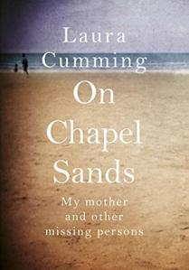 Laura Cumming On Chapel Sands