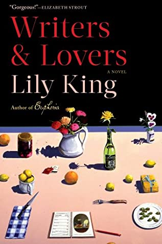 Writers and Lovers Lily King