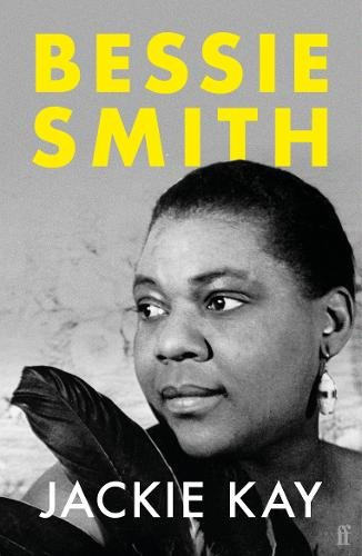 Bessie Smith Jackie Kay Jazz