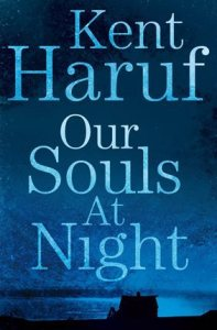 Kent Haruf last novel set in Holt