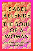 The Sould of A Woman memoir Isabel Allende