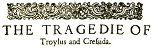 Shakespeare Troilus and Cressida