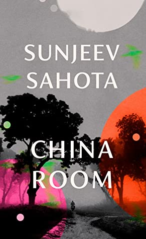 China Room Sunjeev Sahota