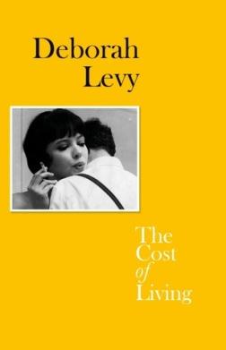 The Cost of LIving Deborah Levy memoir